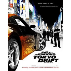 THE FAST & THE FURIOUS TOKYO DRIFT
