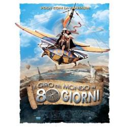 IL GIRO DEL MONDO IN 80 GIORNI (2004)