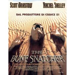 THE BONE SNATCHER - Cacciatore di ossa
