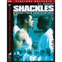 SHACKLES - Benvenuti nella scuola dei duri